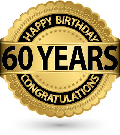 Happy birthday 60 years gold label, vector illustration 版權商用圖片 - 26355822