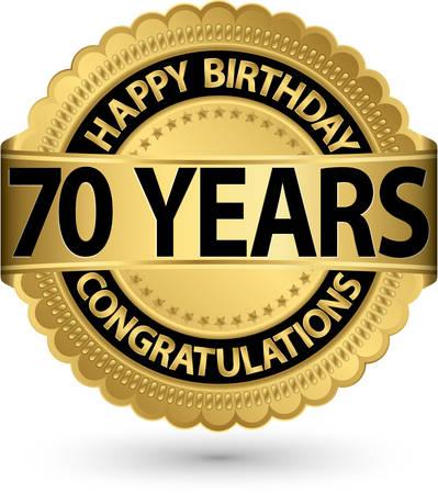 Buon compleanno 70 anni etichetta oro, illustrazione vettoriale Archivio Fotografico - 26341720