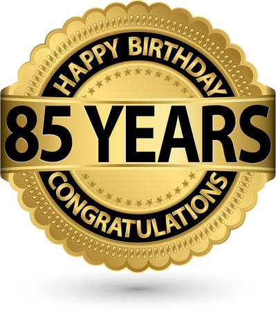 Happy birthday 85 years gold label, vector illustration  Vector