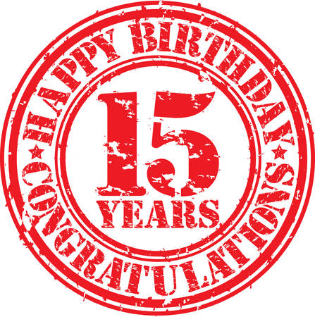 Happy birthday 15 years grunge rubber stamp, vector illustration