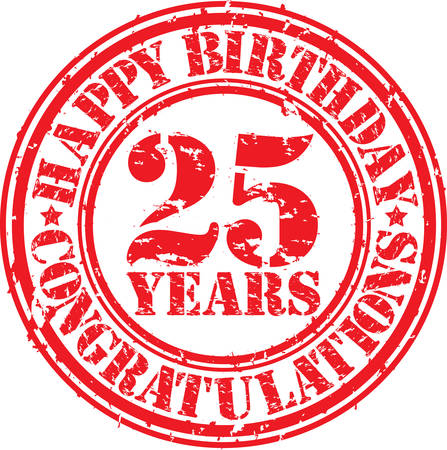 25: Happy birthday 25 years grunge rubber stamp, vector illustration  Illustration