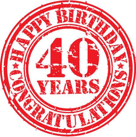 お誕生日おめでとう 40 年グランジ ゴム印、ベクトル イラスト
