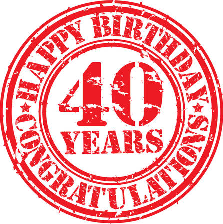 40th: Happy birthday 40 years grunge rubber stamp, vector illustration  Illustration