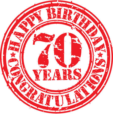 70: Happy birthday 70 years grunge rubber stamp, vector illustration