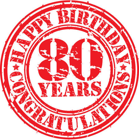 80th: Happy birthday 80 years grunge rubber stamp, vector illustration