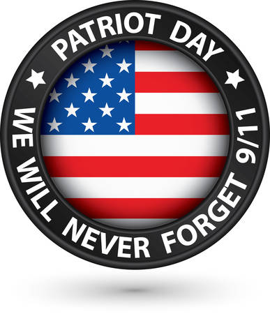 forget: Patriot Day the 11th of september black label, we will never forget you, vector illustration