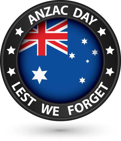Anzac Day Lest We Forget black label, vector illustration Illustration