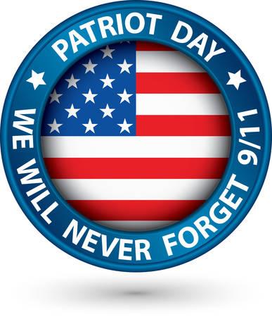 recordar: Día de los Patriotas el 11 de septiembre de etiqueta azul, que nunca te olvidaré, ilustración vectorial Vectores