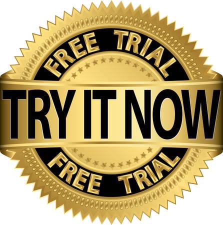 essayer: Essai gratuit essayer maintenant de l'or �tiquette, illustration vectorielle Illustration