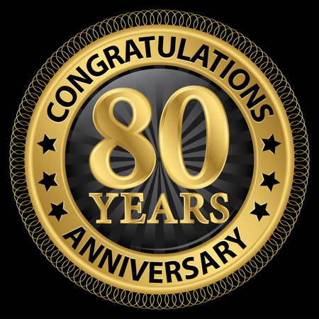 80 years: 80 years anniversary congratulations gold label with ribbon
