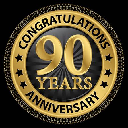 90 years: 90 anni congratulazioni anniversario etichetta oro con il nastro Vettoriali