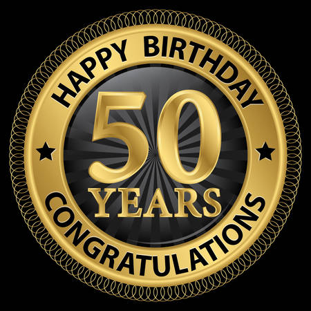 congratulations sign: 50 years happy birthday congratulations gold label, illustration
