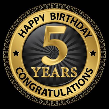 5th: 5 years happy birthday congratulations gold label, illustration Illustration