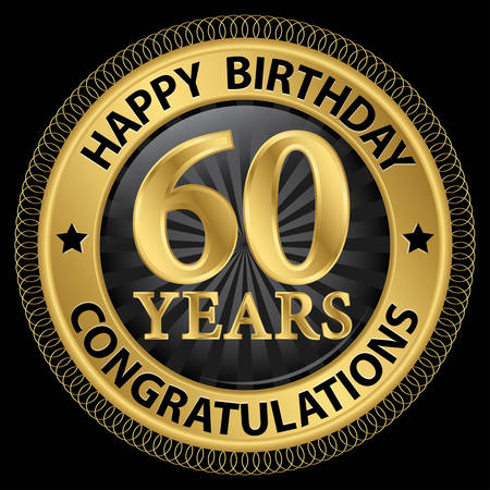 60 years happy birthday congratulations gold label, illustration