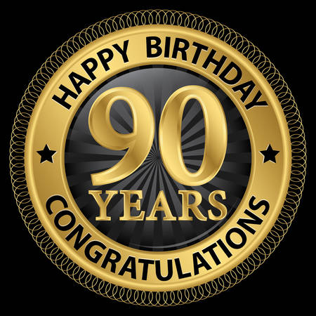 90th: 90 years happy birthday congratulations gold label, illustration Illustration