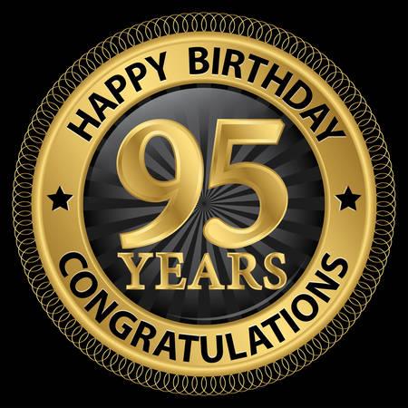 95: 95 anni congratulazioni di buon compleanno etichetta oro, illustrazione Vettoriali