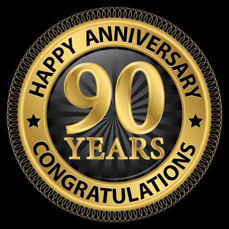 90 years: 90 anni congratulazioni felice anniversario etichetta oro con nastro, illustrazione vettoriale