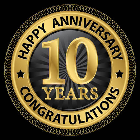 10 years happy anniversary congratulations gold label with ribbon, vector illustration Vector