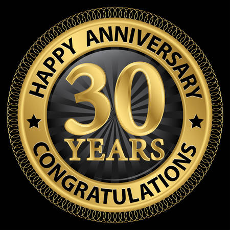 30 years: 30 years happy anniversary congratulations gold label with ribbon, vector illustration Illustration