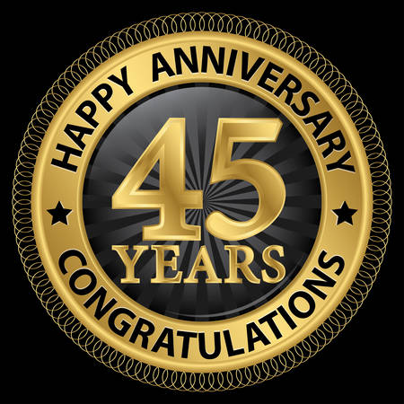 45 years happy anniversary congratulations gold label with ribbon, vector illustration Ilustracja