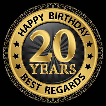 20th: 20 years happy birthday best regards gold label,vector illustration