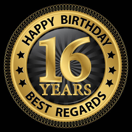 16 years happy birthday best regards gold label,vector illustration Illustration
