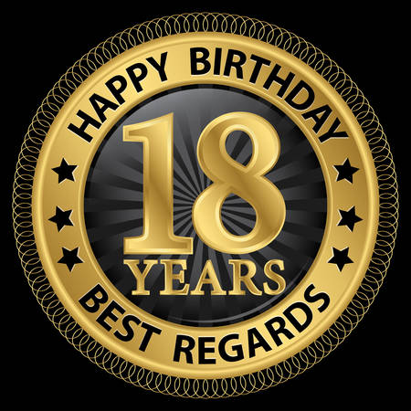 happy 18th: 18 years happy birthday best regards gold label,vector illustration Illustration