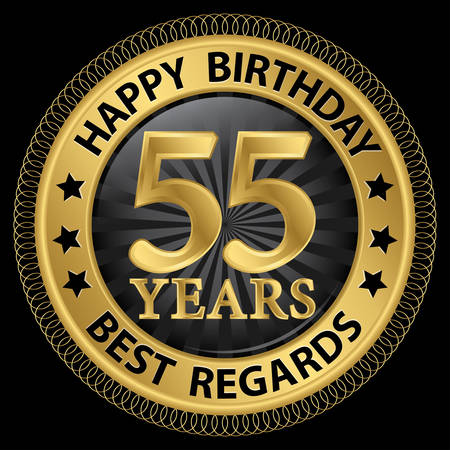 55 years happy birthday best regards gold label,vector illustration Illustration