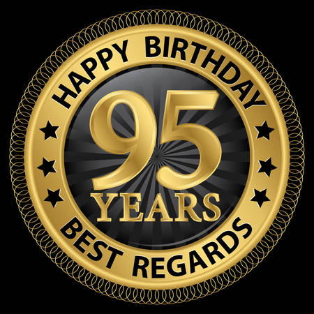 best regards: 95 years happy birthday best regards gold label,vector illustration