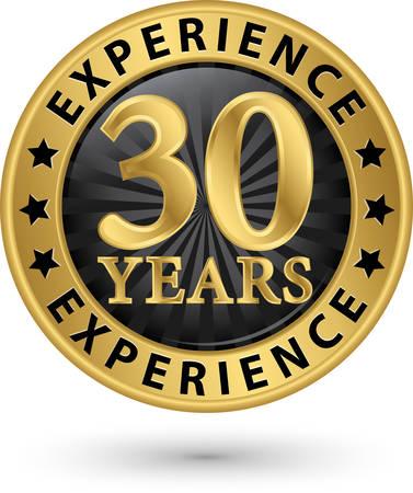 anniversaire: 30 années d'expérience étiquette d'or, illustration vectorielle