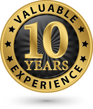 valuable: 10 years valuable experience gold label, vector illustration