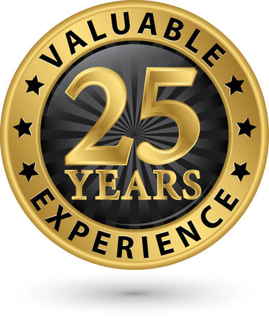 25: 25 years valuable experience gold label, vector illustration