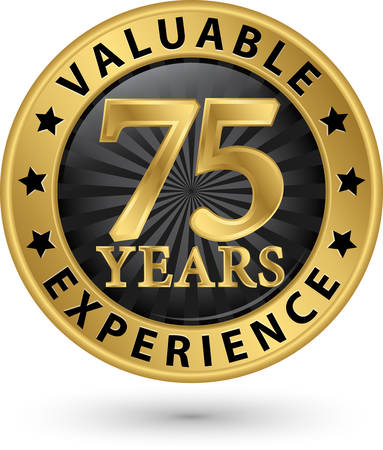 75 years valuable experience gold label, vector illustration Vector