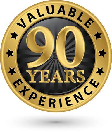 90 years: 90 anni di esperienza etichetta oro, illustrazione vettoriale Vettoriali