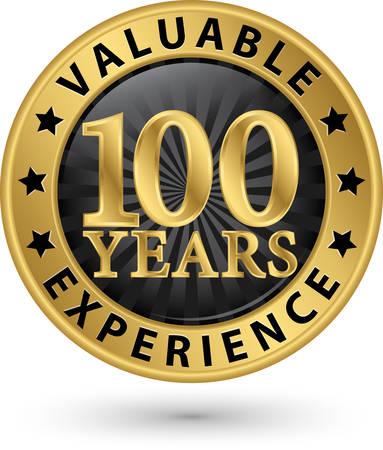 100 jaar waardevolle ervaring gouden label, vector illustratie