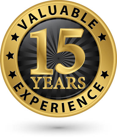 15 years valuable experience gold label, vector illustration