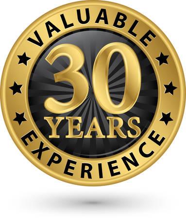 30 años etiqueta de oro valiosa experiencia, ilustración vectorial Foto de archivo - 33009673
