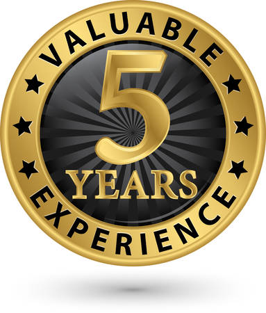 5 years valuable experience gold label, vector illustration Vector