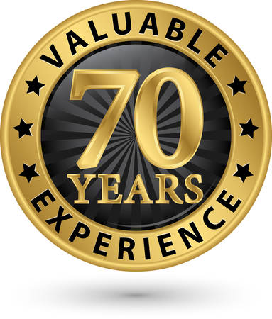 70 years: 70 years valuable experience gold label, vector illustration Illustration