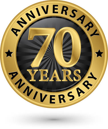 70 years: 70 years anniversary gold label, vector illustration