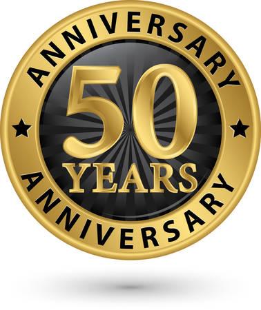 50 années étiquette d'or d'anniversaire, illustration vectorielle Vecteurs