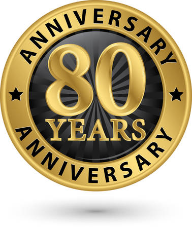 80: 80 years anniversary gold label, vector illustration