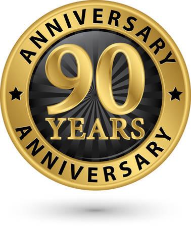 90 years: 90 anni etichetta anniversario oro, illustrazione vettoriale Vettoriali