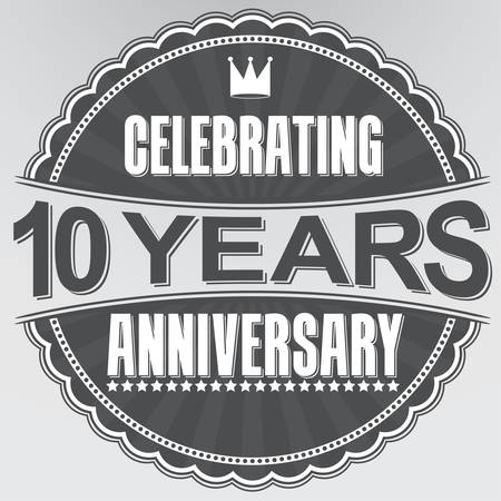 anniversario di matrimonio: Celebrando 10 anni anniversario retro etichetta, illustrazione vettoriale