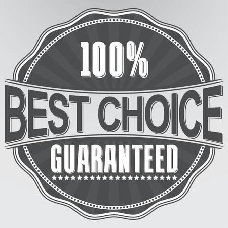 Best choice guaranteed retro label, vector illustration