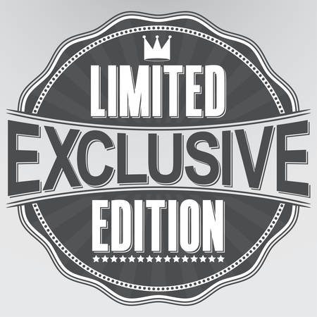 edition: Exclusive limited edition retro label, vector illustration