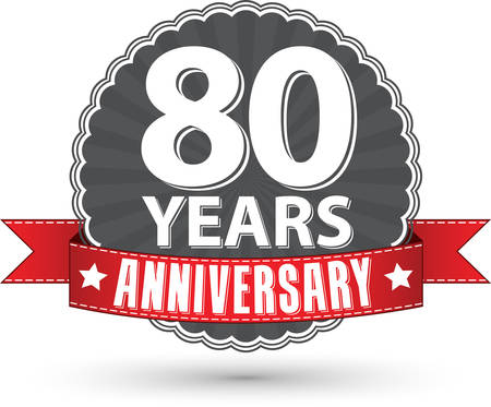80 years: Celebrating 80 years anniversary retro label with red ribbon, vector illustration