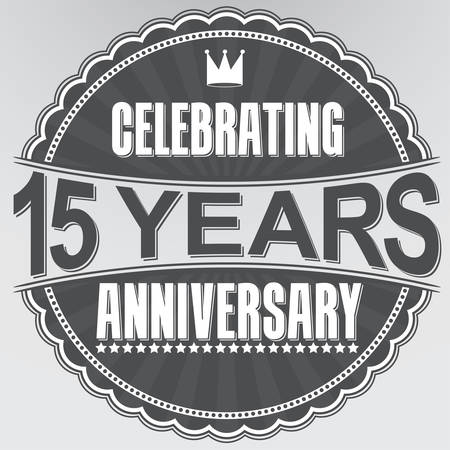 15: Celebrating 15 years anniversary retro label, vector illustration