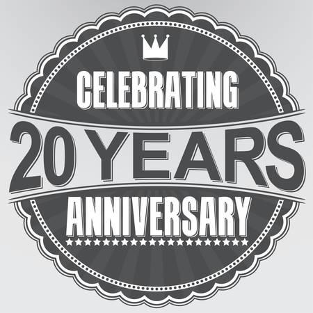 Celebrating 20 years anniversary retro label, vector illustration Illustration