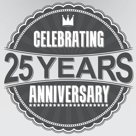 25th: Celebrating 25 years anniversary retro label, vector illustration